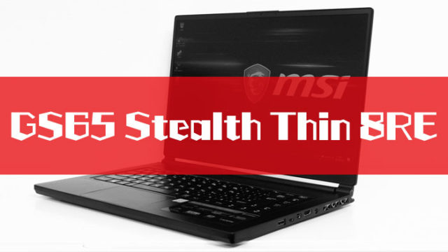 GS65 Stealth Thin 8RE