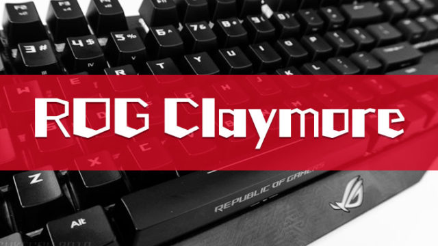 ROG Claymore